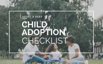 Adopt a Baby: Child Adoption Checklist
